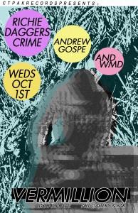 Richie Dagger's Crime    Andrew Gospe    WMD @ Vermillion @ Seattle   Washington   United States